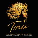 Tina: The Tina Turner Musical (Original London Cast Recording)/Various Artists