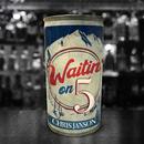 Waitin' on 5/Chris Janson