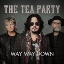 Way Way Down/The Tea Party