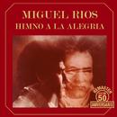 Himno a la alegría (50 Aniversario Remaster)/Miguel Rios