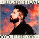 How Do You/Elderbrook