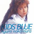 KIDS BLUE (35周年記念 2019 Remaster)/中村あゆみ