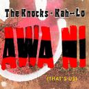 Awa Ni/The Knocks & Kah-Lo