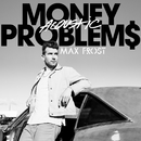 Money Problems (Acoustic)/Max Frost