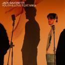 Youth & Love (feat. Mika)/Jack Savoretti