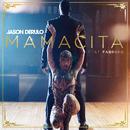 Mamacita (feat. Farruko)/Jason Derulo