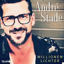 Millionen Lichter/André Stade