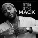Return Of The Mack/Kevin Gates