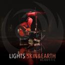 Skin&Earth Acoustic/Lights