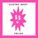 Dollar/Electric Guest