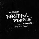 Beautiful People (feat. Khalid) [Jack Wins Remix]/Ed Sheeran