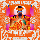 Can't Take It From Me (feat. Skip Marley) [Remixes]/Major Lazer