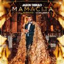 Mamacita (feat. Farruko) [CADE Remix]/Jason Derulo