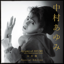 Ayumi of AYUMI~35th Anniversary BEST 完全版 Special Edition/中村あゆみ