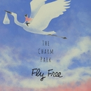 Fly Free/THE CHARM PARK