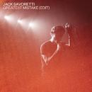 Greatest Mistake (Edit)/Jack Savoretti