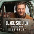 Hell Right (feat. Trace Adkins)/Blake Shelton