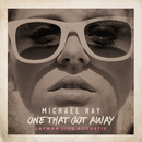 One That Got Away (Layman Live Acoustic Version)/Michael Ray
