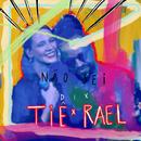 Não sei (feat. Rael) [Ao vivo]/Tiê