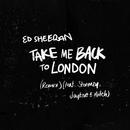 Take Me Back To London (Remix) [feat. Stormzy, Jaykae & Aitch]/Ed Sheeran