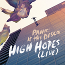 High Hopes (Live)/Panic At The Disco