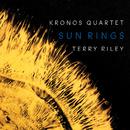 Terry Riley: Sun Rings/Kronos Quartet