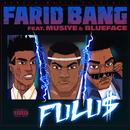 FULU$ (feat. Musiye & Blueface)/Farid Bang