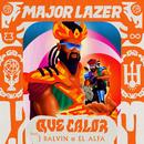 Que Calor (with J Balvin & El Alfa)/Major Lazer