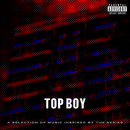 Top Boy (A Selection of Music Inspired by the Series)/Various Artists