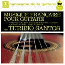 Musique française pour guitare/Turibio Santos