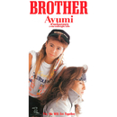 BROTHER (2019 Remaster)/中村 あゆみ