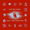 More (Franc Moody Remix)/Electric Guest