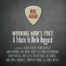 Working Man's Poet: A Tribute To Merle Haggard/Various Artists