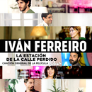 La estación de la calle Perdido (Canción original de la película Litus)/Ivan Ferreiro