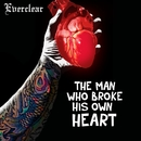 The Man Who Broke His Own Heart/Everclear