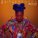 DripDemeanor (feat. Sum1)/Missy Elliott
