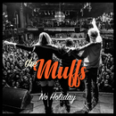 No Holiday/The Muffs
