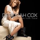 More Than I Knew/Deborah Cox