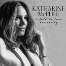 I Fall in Love Too Easily/Katharine McPhee