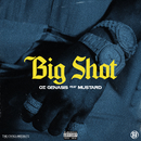 Big Shot (feat. Mustard)/O.T. Genasis
