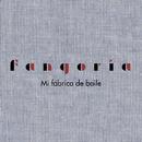 Mi fábrica de baile/Fangoria