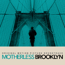 Motherless Brooklyn (Original Motion Picture Soundtrack)/Various Artists