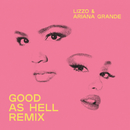 Good as Hell (feat. Ariana Grande) [Remix]/Lizzo
