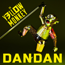 DANDAN/THE YELLOW MONKEY
