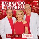 Das schönste Geschenk/Fernando Express