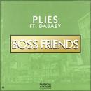 Boss Friends (feat. DaBaby)/Plies