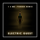 1 4 Me (Yuksek Remix)/Electric Guest