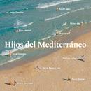 Hijos del Mediterráneo/Various Artists
