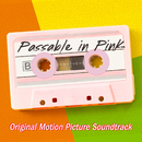 Passable In Pink (Official Motion Picture Soundtrack)/Various Artists