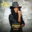 Evighet/Titiyo